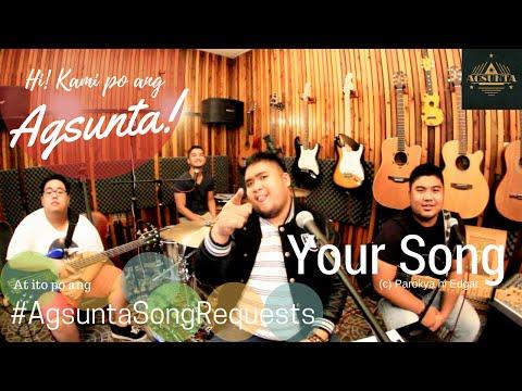 Your Song | (c) Parokya ni Edgar | #AgsuntaSongRequests