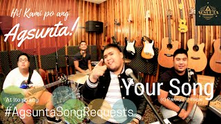 Your Song | (c) Parokya ni Edgar | #AgsuntaSongRequests