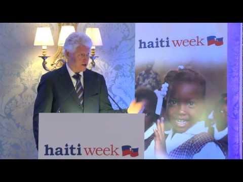 President Bill Clinton's Full Speech at The Launch of Haiti Week - Dublin, October 9th 2011