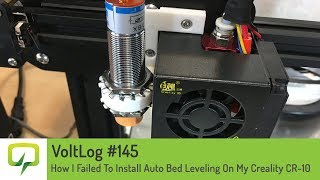 Voltlog #145 - How I Failed To Install Auto Bed Leveling On My Creality  CR-10 by VoltLog