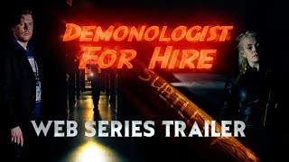 Demonologist For Hire - Scottish Supernatural Comedy - Web Series Trailer