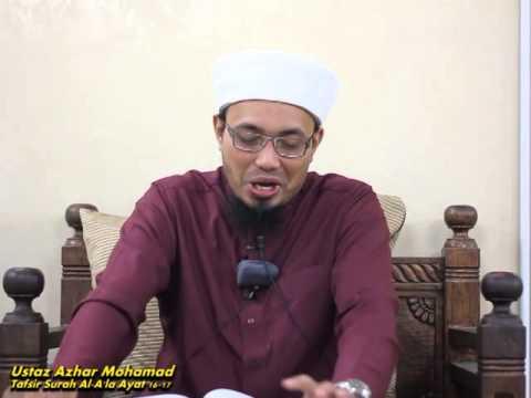 Ustaz Azhar Mohamad | Tafsir Surah al A'la Ayat 16-17