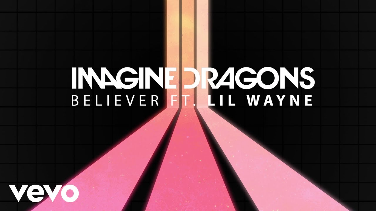 imagine-dragons-believer-audio-ft-lil-wayne