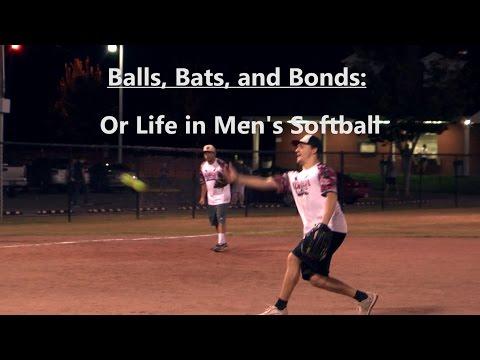 Balls, Bats, and Bonds: Or Life in Men's Softball