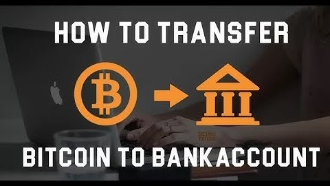 How to Exchange Bitcoin to Bank Account (TUTORIAL)