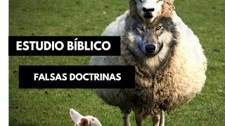 Estudio Bíblico: Falsas doctrinas y sectas de demonios.