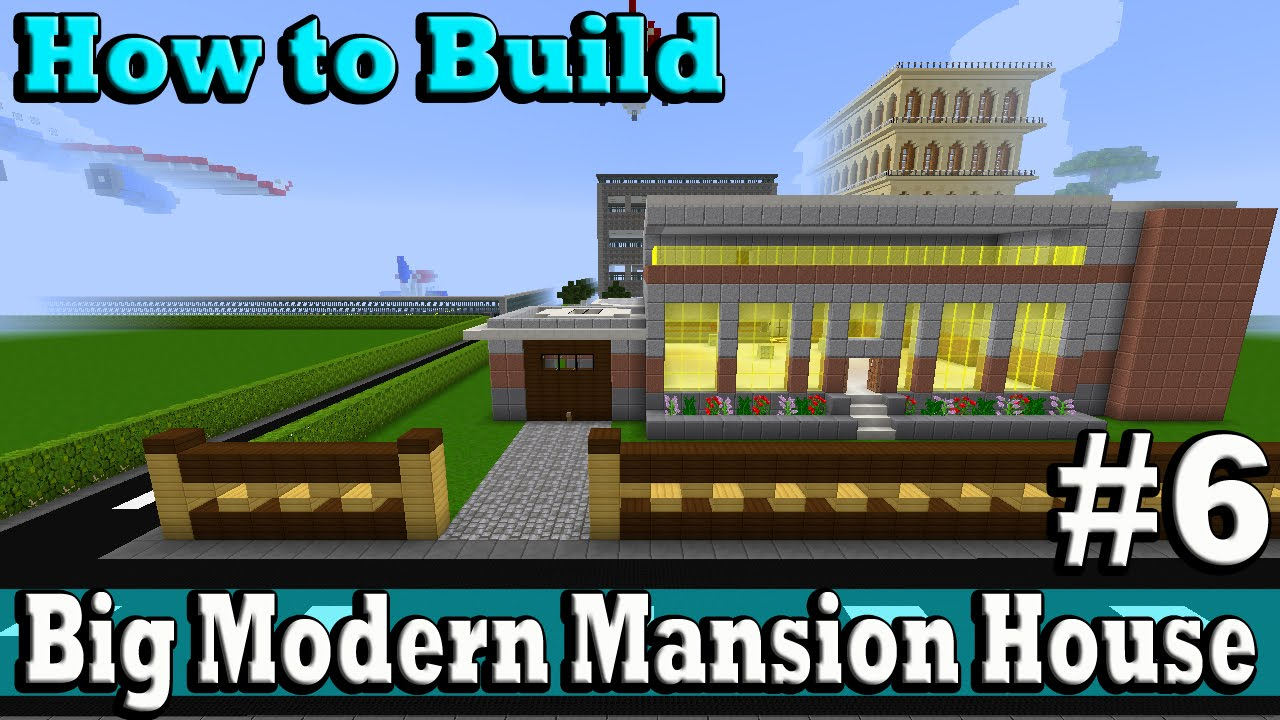 Minecraft How To Build Big Modern Mansion House Part 6