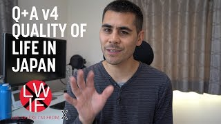 Quality of Life in Japan: Q+A v4