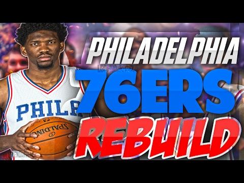 Rebuilding the PHILADELPHIA 76ERS!! HUGE TRADES FOR SUPERSTARS?!! - NBA 2K17 MYLEAGUE