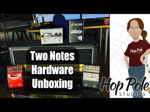 Unboxing Two Notes Captor, Torpedo CAB, Le Lead and Le Bass!!