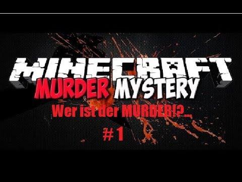 Wer ist der MURDER!?.. I Minecraft Murder #1 Deutsch