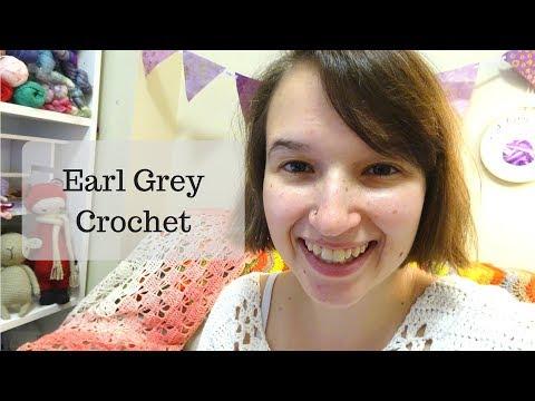 February Update // Earl Grey Crochet