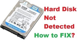Hard Disk Not Detected, HOW TO FIX