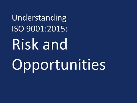 Understanding ISO 9001:2015: Risk and opportunies