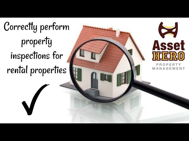 Asset Hero Property Management | How to do Property Inspections