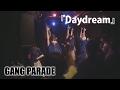 ギャンパレ『Daydream』20170215 GANG PARADE 中野heavy sick ZERO 4days連続ワンマンファイナル