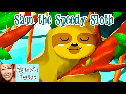 📚 Kids Book Read Aloud: SAM THE SPEEDY SLOTH by Matthew Ralph and KhansDK