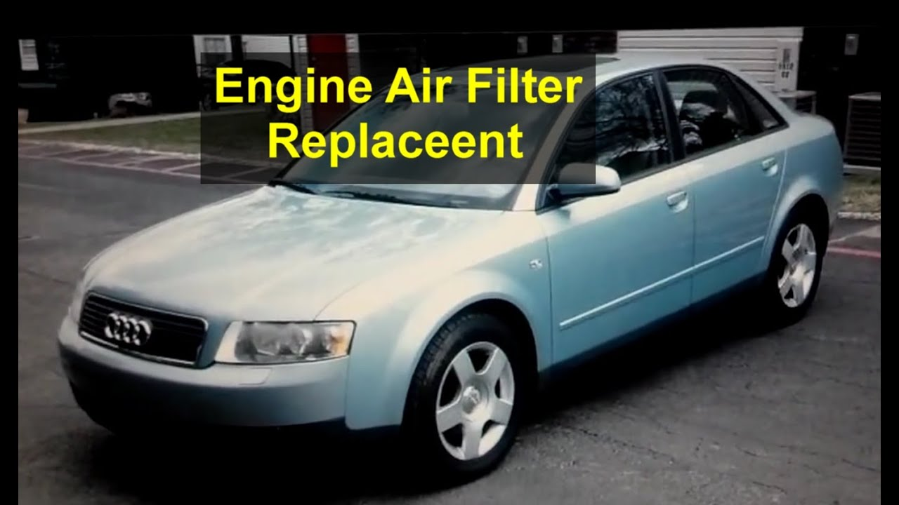Audi A4 Air Intake Filter Replacement 2002 2003 2004