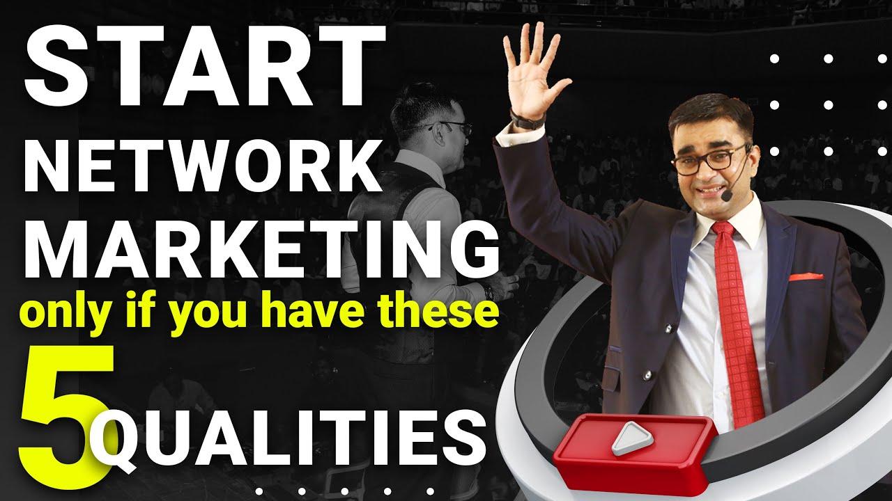 5 Key Skills to Achieve Success in Network Marketing | नेटवर्क मार्केटिंग में सफलता लाएंगे ये 5 गुण
