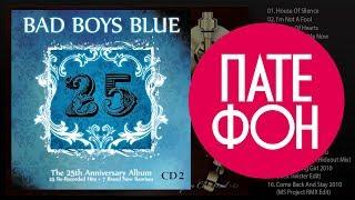Bad Boys Blue 25 CD2 Full Album 2010