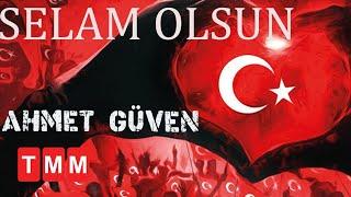 Ahmet Güven - Selam Olsun 2018