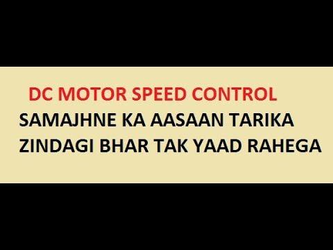 Dc Motor !! Speed Control and Basics !!