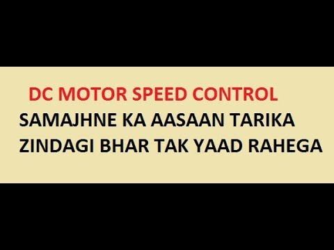 Dc Motor !! Speed Control and Basics !!
