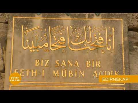 Şehrin Kapıları | Edirnekapı