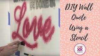 How To Stencil A Wall Quote by Cutting Edge Stencils