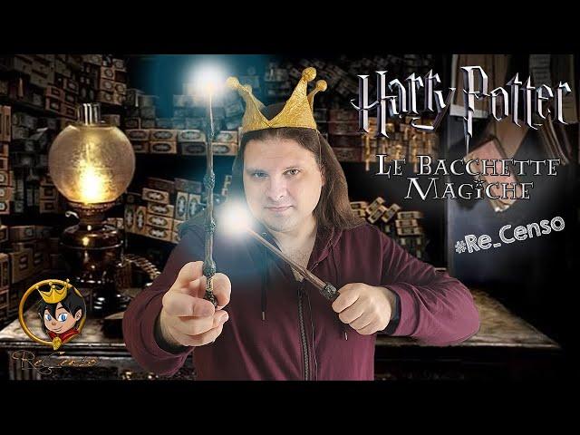 @Re_Censo #339 HARRY POTTER - Quello che c'è da sapere sulle Bacchette Magiche!