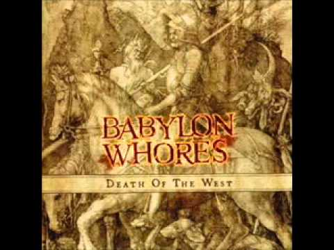 Babylon Whores - A Pale Horse Against Time [Death Of The West]