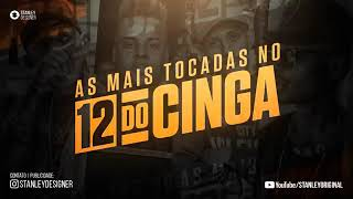 Download Video 🔴AS MAIS TOCADA NO 12 DO CINGA - MEGATRON 2019 SO BAILAO⚫ MG1 MP3 3GP MP4