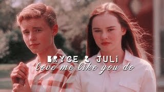 ► Bryce + Juli   |  Love me like you do streaming