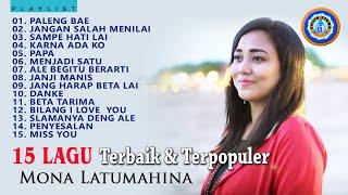 15 Lagu Ambon Terbaik - Mona Latumahina | Lagu Ambon Terbaru | Full Album