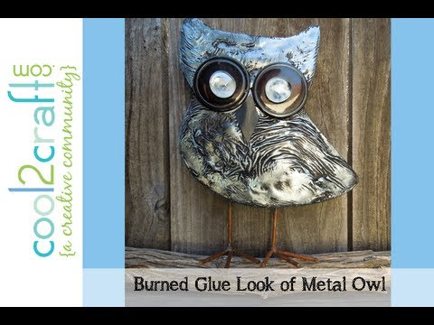 Aleene's Burned Glue Look of Metal Owl by Tiffany Windsor
