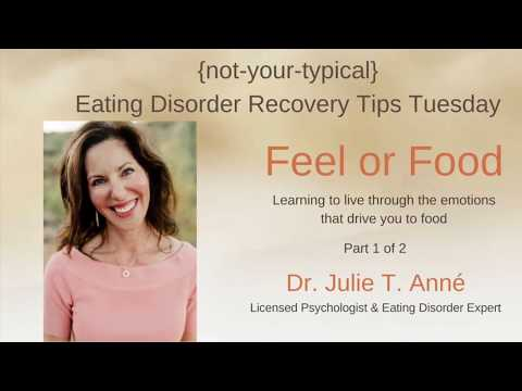FEEL or FOOD?  Eating Disorder Recovery Tips Tuesday {not-your-typical}