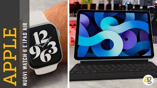 NOVITA' APPLE Watch SERIE 6, nuovo iPad AIR, processore 5 NANOMETRI. RIASSUNTO conferenza APPLE