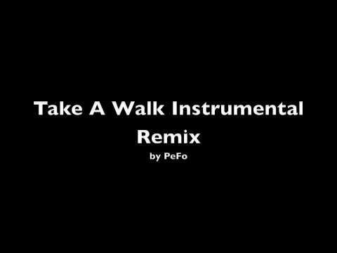 Take A Walk Instrumental Remix