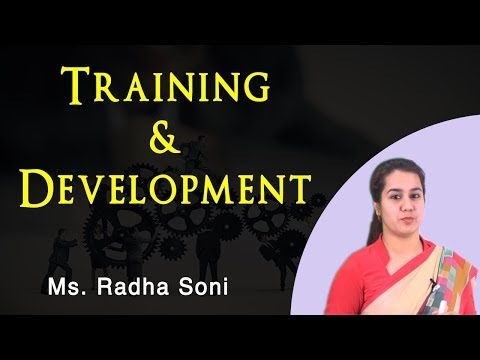 Lecture On Training & Development - Human Resources | Asst. Prof. Radha Soni