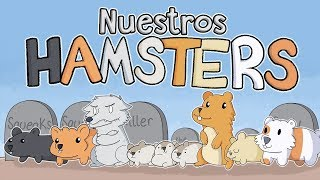 Nuestros Hamsters | Our Hamsters [TheOdd1sout] | [Español]