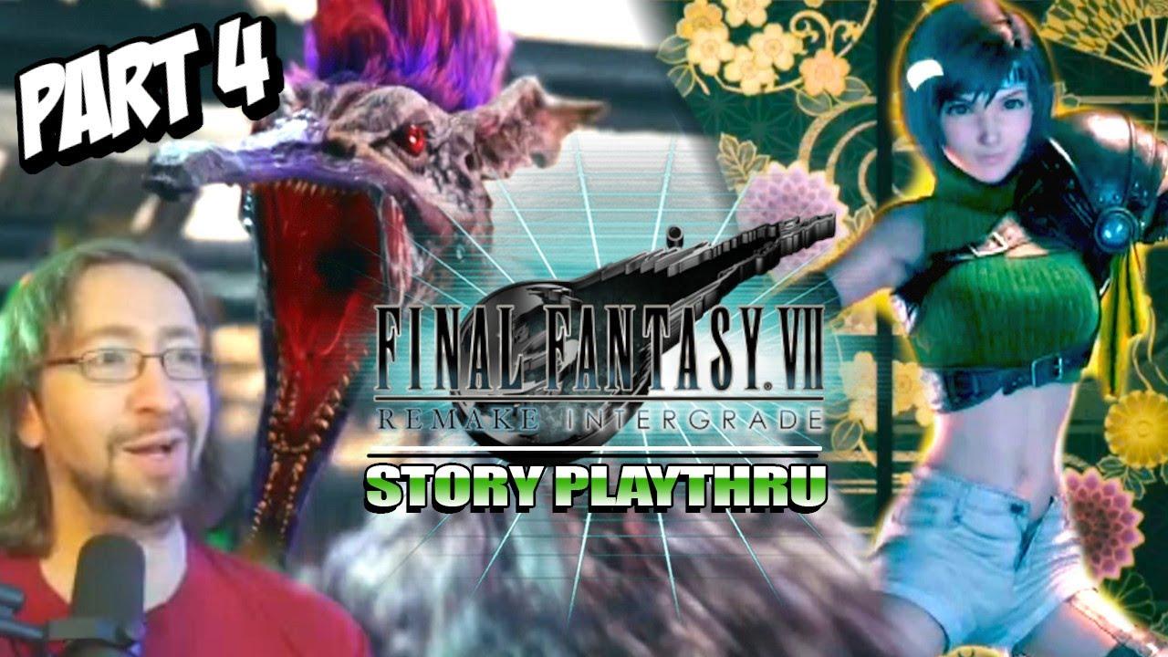 Yuffie...The Monster Hunter! Final Fantasy VII Remake Intermission/Intergrade (Part 4)