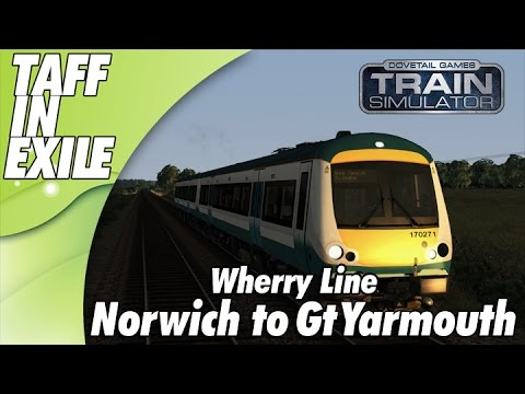 Train Simulator  - The Wherry Line - Norwich to Gt Yarmouth