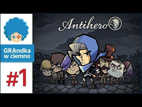 Antihero PL #1 - GRAmy! | Złodziejskie interesy