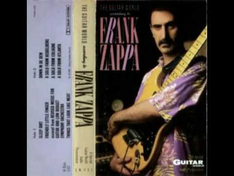 Frank Zappa The Guitar World According to FZ (1987 unissued solos compilation) Mp3