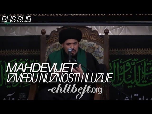 Mahdevijet između nužnosti i iluzije - sejjid Munir El-Habbaz