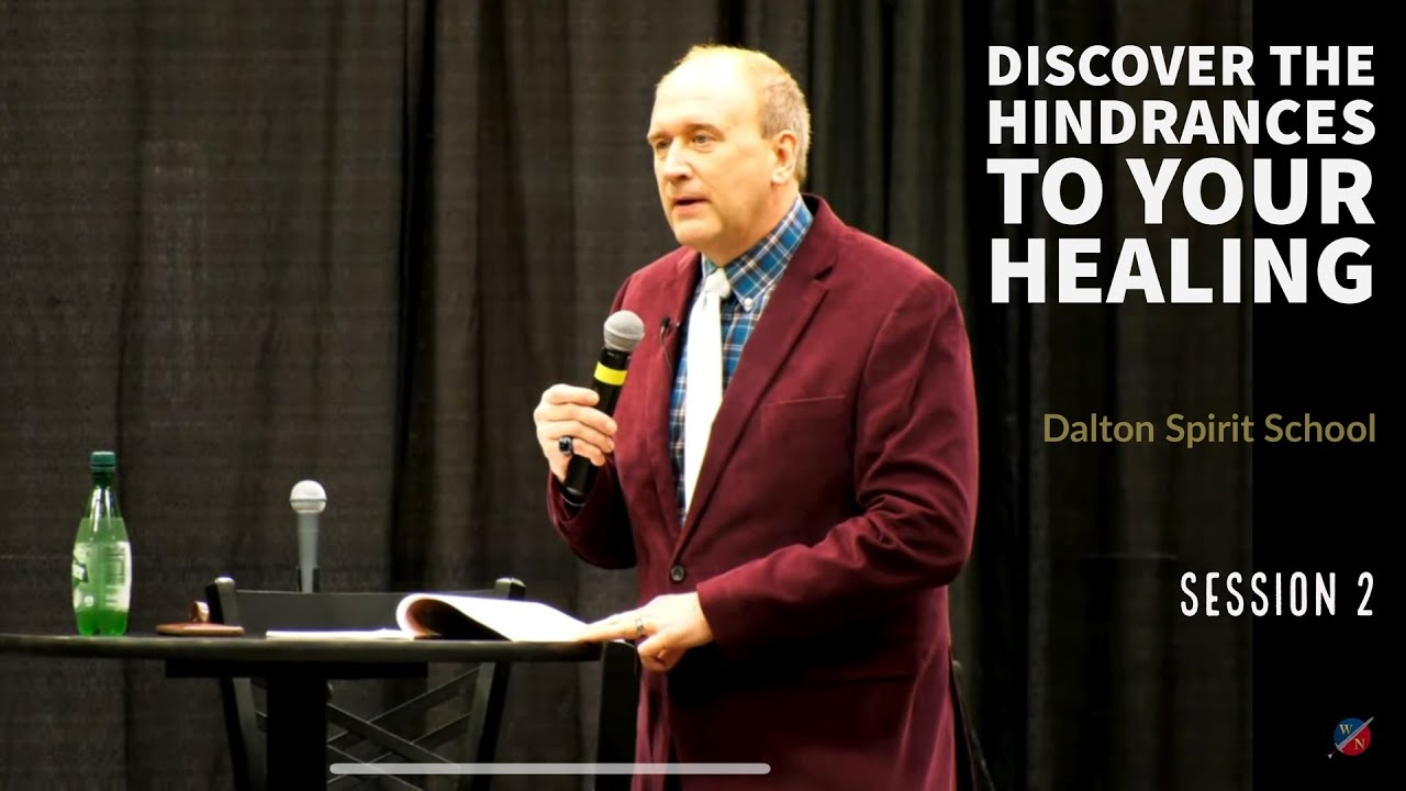 Discover The Hindrances To Your Healing - Dalton Spirit School Session 2 -Kevin Zadai