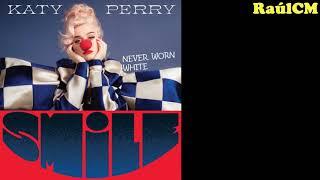 Katy Perry - Never Worn White ( ) [ALBUM SMILE]