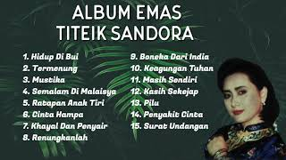 Album Emas - Titiek Sandora [OFFICIAL]
