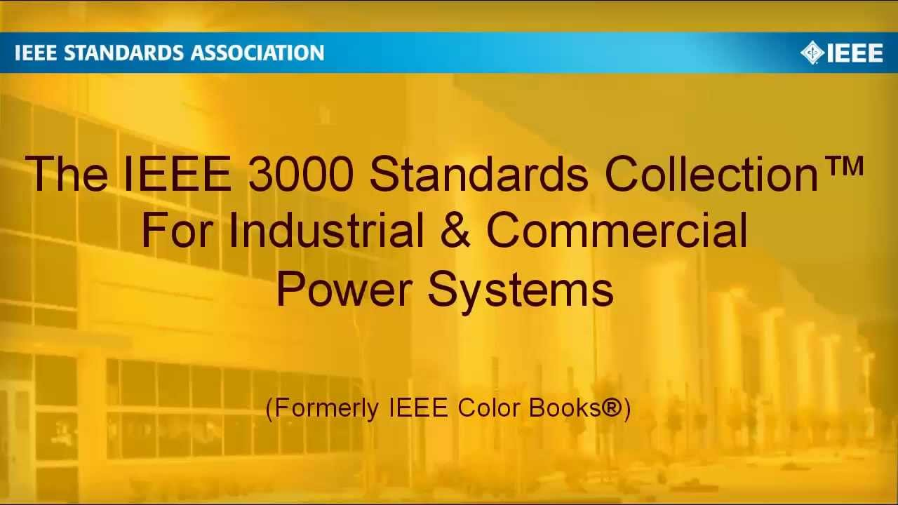 ieee 3000 standards collection for industrial commercial power systems youtube - Ieee Color Books
