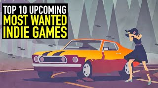 Top 10 BEST NEW Most Wanted Upcoming Indie Games of 2020 - Part 1
